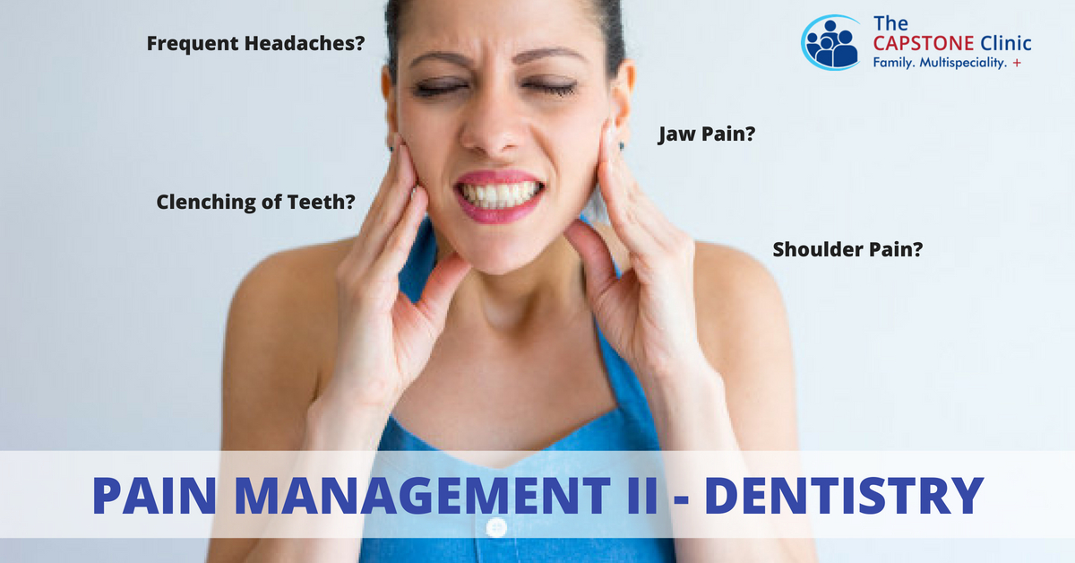 Pain Management Part 2 - Dentistry | Capstone Clinic Blogs